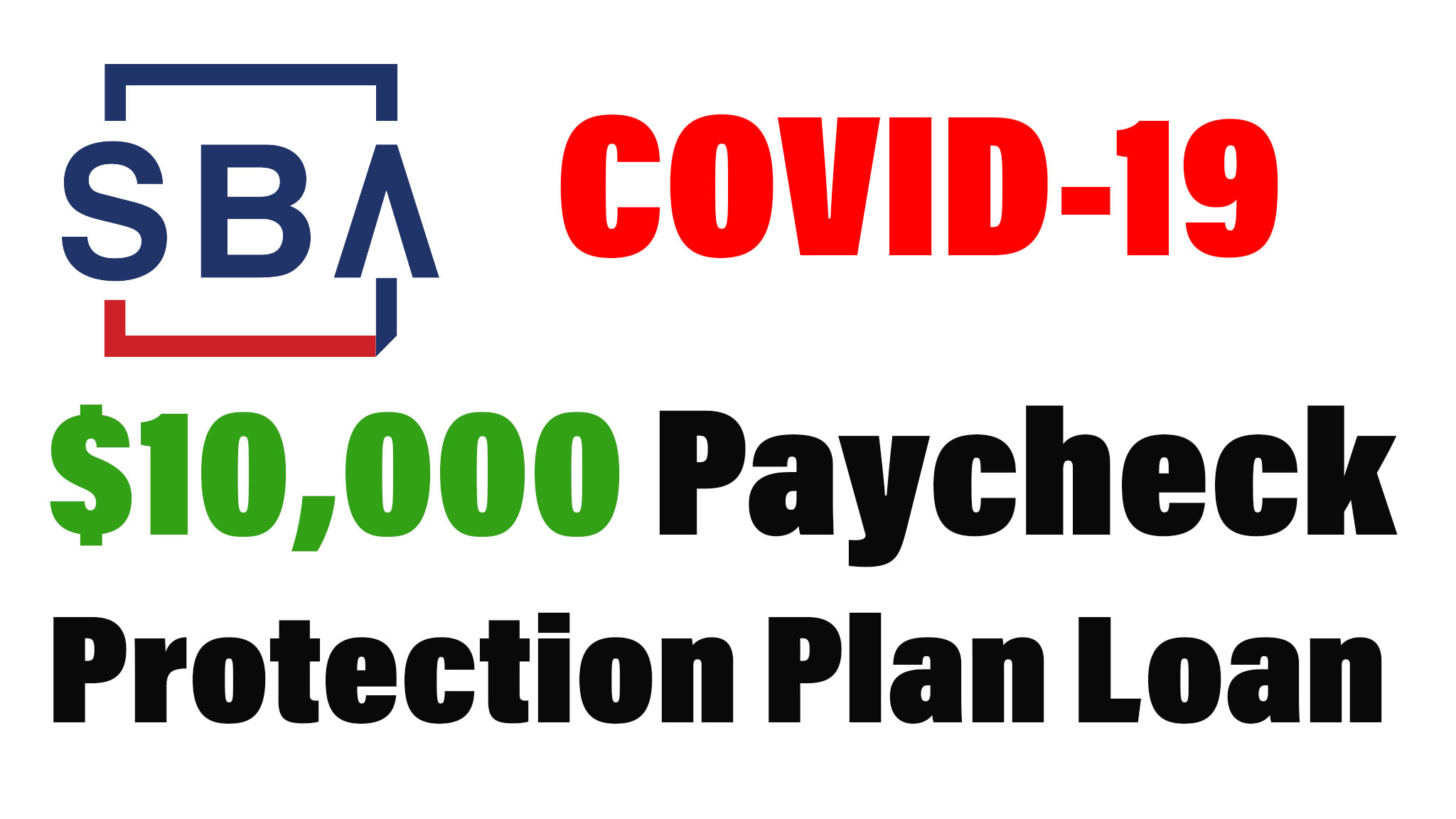 How To Apply For The $10,000 Paycheck Protection Plan Loan